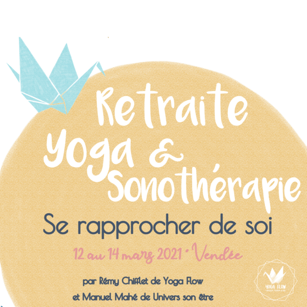 Retraite yoga et sonothérapie - Se rapprocher de soi