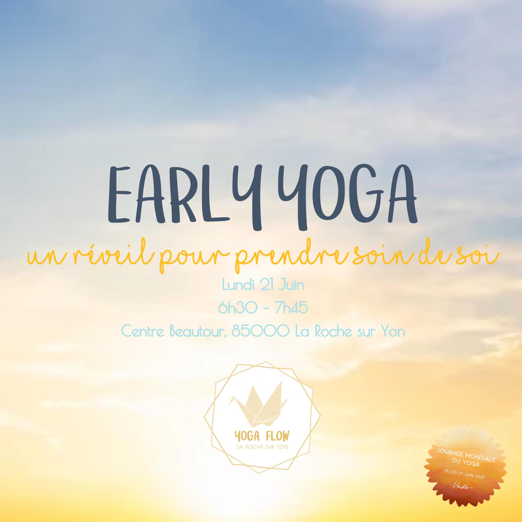 Atelier Journée mondiale du yoga 2021 LA Roche sur Yon - Early yoga un réveil pour prendre soin de soi